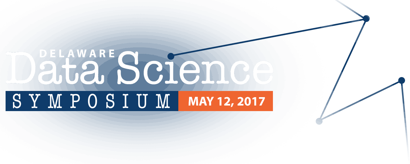 Delaware Data Science Symposium: May 12, 2017