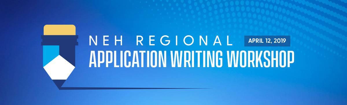 NEH Regional Writing Workshop