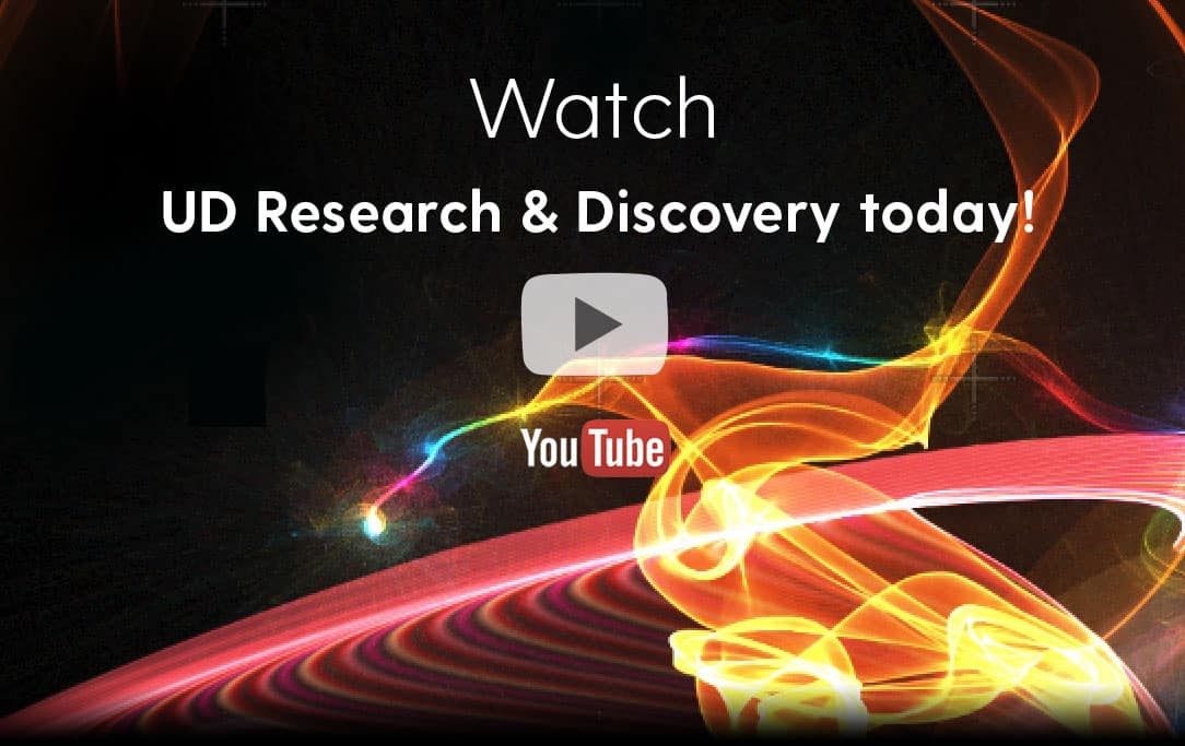 Watch UD Research & Discovery today!